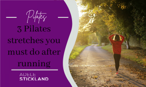 3 Pilates stretches you must do after running