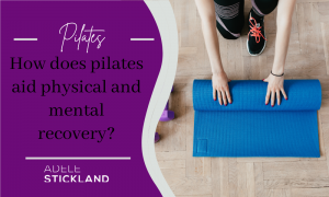 Pilates aids physical and mental recovery